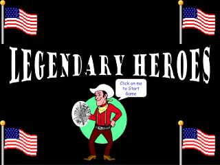 Legendary Heroes Game