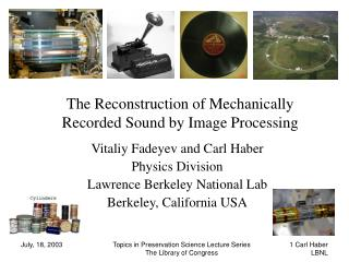 The Reconstruction of Mechanically Recorded Sound by Image Processing