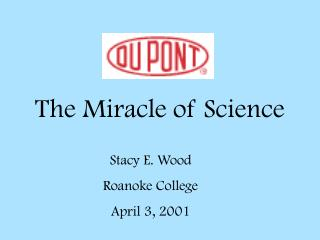 The Miracle of Science