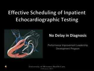 Effective Scheduling of Inpatient Echocardiographic Testing