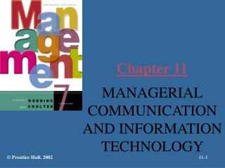 MANAGERIAL COMMUNICATION AND INFORMATION TECHNOLOGY