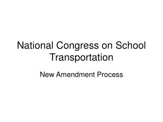 National Congress on School Transportation