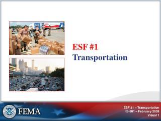 ESF 1   Transportation