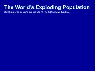 - The world s population didn t reach 1 billion until 1804