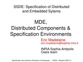 SSDE: Specification of Distributed and Embedded Sytems