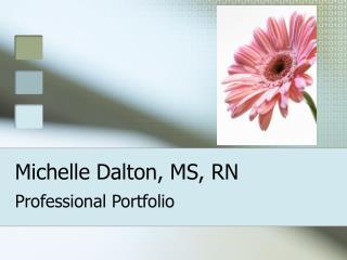 Michelle Dalton, MS, RN