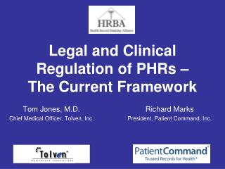 Legal and Clinical Regulation of PHRs   The Current Framework