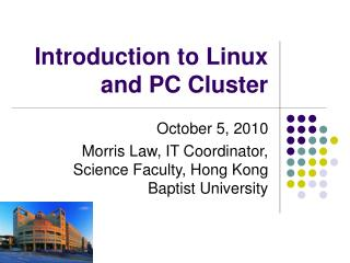 Introduction to Linux and PC Cluster
