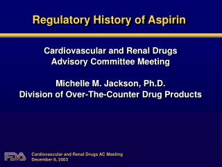 Regulatory History of Aspirin