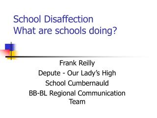 School Disaffection What are schools doing