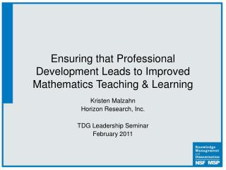 Ensuring that Professional Development Leads to Improved Mathematics Teaching  Learning