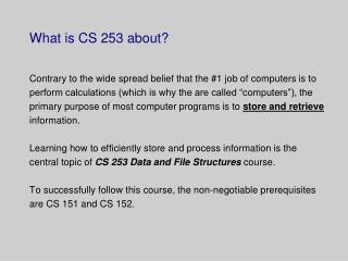 What is CS 253 about