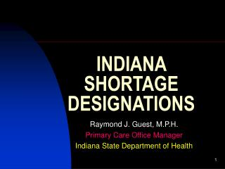 INDIANA SHORTAGE DESIGNATIONS