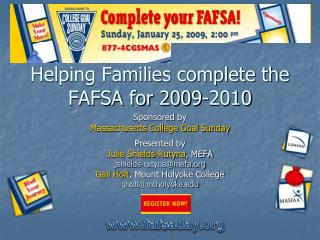 Helping Families complete the FAFSA for 2009-2010