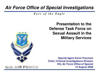Presentation to the Defense Task Force on Sexual Assault in the Military Services