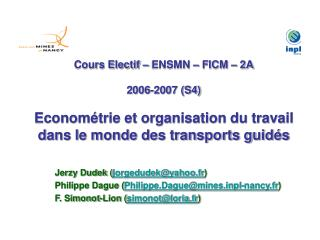 Cours Electif   ENSMN   FICM   2A  2006-2007 S4  Econom trie et organisation du travail dans le monde des transports gui