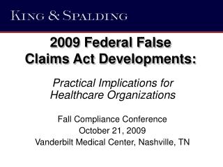 2009 Federal False  Claims Act Developments: