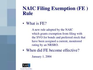 NAIC Filing Exemption FE  Rule