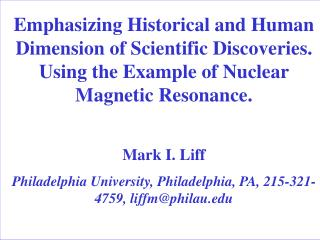 Emphasizing Historical and Human Dimension of Scientific Discoveries.  Using the Example of Nuclear Magnetic Resonance.