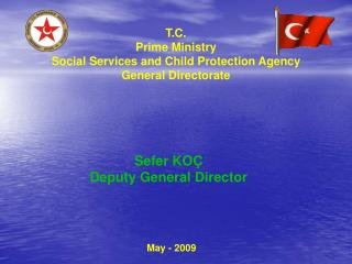 T.C. Prime Ministry  Social Services and Child Protection Agency  General Directorate