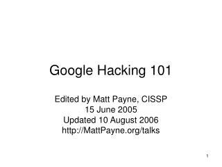 Google Hacking 101