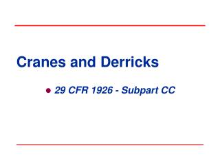 Cranes and Derricks