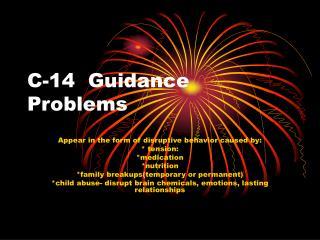 C-14  Guidance Problems
