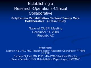 Establishing a  Research-Operations-Clinical Collaborative