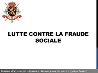 Lutte contre la fraude sociale