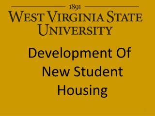 Development Of New Student Housing
