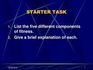 STARTER TASK