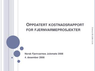 Oppdatert kostnadsrapport for fjernvarmeprosjekter