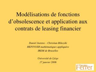 Mod lisations de fonctions d obsolescence et application aux contrats de leasing financier