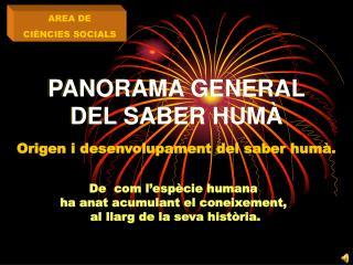 PANORAMA GENERAL DEL SABER HUM