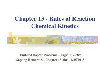 Chapter 13 - Rates of Reaction Chemical Kinetics