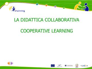LA DIDATTICA COLLABORATIVA  COOPERATIVE LEARNING