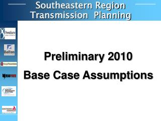 Preliminary 2010   Base Case Assumptions