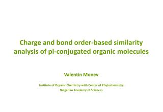 Charge and bond order-based similarity analysis of pi-conjugated organic molecules