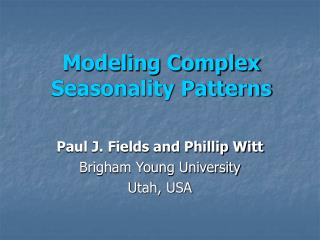 Modeling Complex Seasonality Patterns