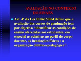 AVALIA  O NO CONTEXTO DO SINAES