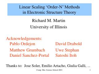 Linear Scaling  Order-N  Methods in Electronic Structure Theory