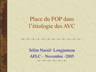 Place du FOP dans l  tiologie des AVC