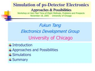 Simulation of ps-Detector Electronics Approaches  Possibilities Workshop on Very Fast Time-of-Flight Methods, Problems a