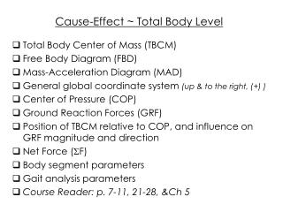 Cause-Effect  Total Body Level