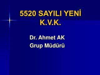 5520 SAYILI YENI K.V.K.