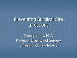 Preventing Surgical Site Infections