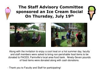 The Staff Advisory Committee sponsored an Ice Cream Social On Thursday