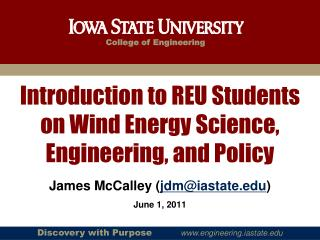 Introduction to REU Students on Wind Energy Science, Engineering, and Policy