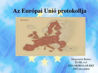 Az Eur pai Uni  protokollja