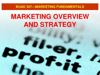 BUAD 307 MARKETING FUNDAMENTALS